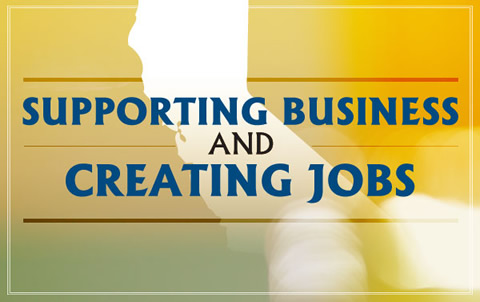 Supporting Businesses and Creating Jobs
