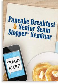 Pancake Breakfast and Senior Scam Stopper Seminar Graphic